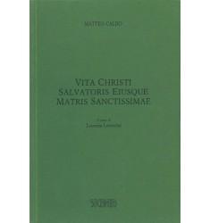 Vita Christi Salvatoris Eiusque Matris Sanctissimae