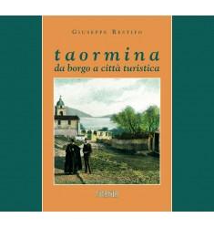 Taormina da borgo a città turistica
