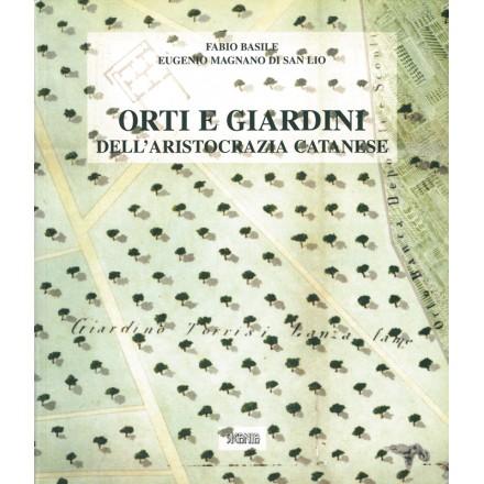 Orti e giardini dell'aristocrazia catanese