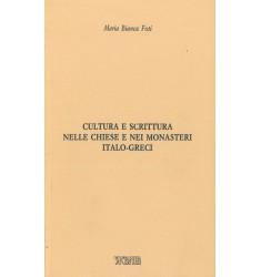 Cultura e scrittura nelle chiese e nei monasteri italo-greci
