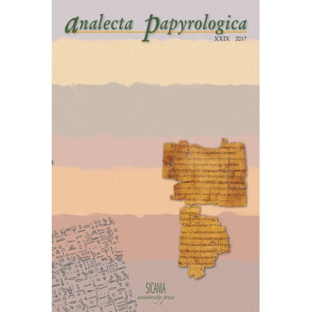 Analecta Papyrologica, XXIX (2017)