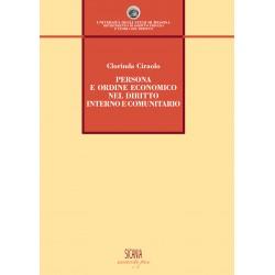 Persona e ordine economico nel diritto interno e comunitario