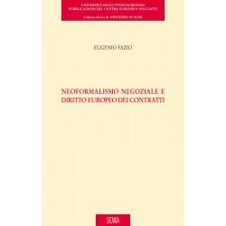 Neoformalismo negoziale e diritto europeo dei contratti