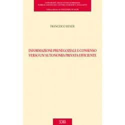 Informazione prenegoziale e consenso verso un'autonomia privata efficiente