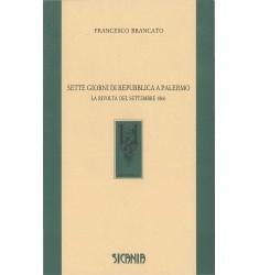 Sette giorni di repubblica a Palermo