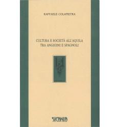 Cultura e società all'Aquila tra angioini e spagnoli