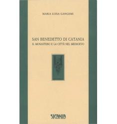 San Benedetto di Catania. Il monastero e la città nel Medioevo
