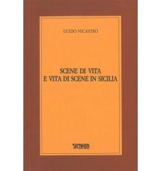 Scene di vita e vita di scene in Sicilia
