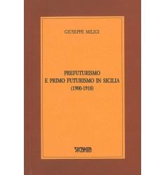 Prefuturismo e primo futurismo in Sicilia (1900-1918)