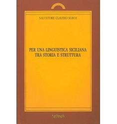 Per una linguistica siciliana tra storia e struttura