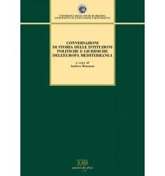 Conversazioni di storia delle istituzioni politiche e giuridiche dell'Europa mediterranea